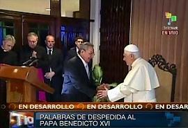 Despidió Raúl al Papa Benedicto XVI